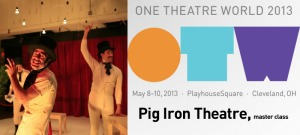 Pig Iron Theater OTW